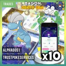 TRADE Bagon x10 Pokemon Go - Chance of Lucky - Trust Poke Services