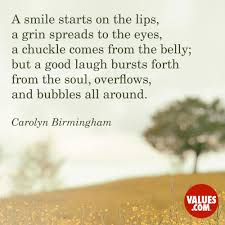 a smile starts on the lips a grin spreads to the eyes a chuckle