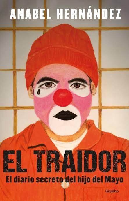El Traidor Anabel Hernández