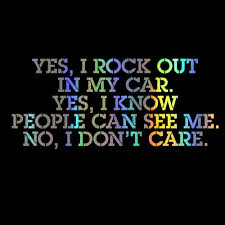 10 Cm Yes I Rock Out In My Car Yes I Know People Can See Me No I Don T Care Vinyl Die Cut Decal Bumper Sticker Cars Aliexpress