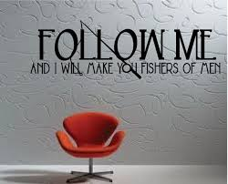 Wall Decal I Will Make You Fishers Of Men Matthew 4 19 Vinyl Sticker Gd811 For Sale Online Ebay