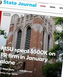 Deadline Detroit | MSU Called 'an Ignorant Client' for Costly PR Deal to  Monitor News and Social Media