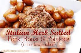 italian herb salted pork roast and