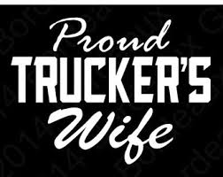 Here S How Truckers Wives Support Each Other
