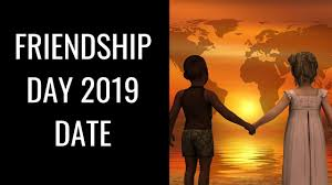 International Friendship Day 2019 Date ...