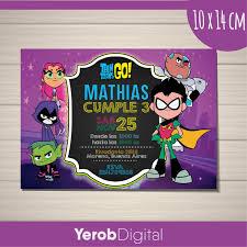 Tarjetas Invitaciones Cumpleanos Digital Jovenes Titanes Go