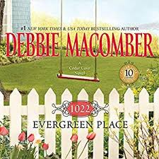 1022 Evergreen Place By Debbie Macomber Ebook Gwg Free Ebook Pdf Download Read Online