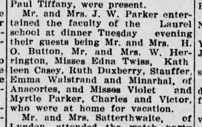 Mr and Mrs J W Parker entertained faculty of the Laurel School. Miss Edna  Twiss home for vacation - Newspapers.com