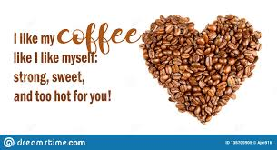 funny coffee memes sassy coffee sweet as love cool quotes stock