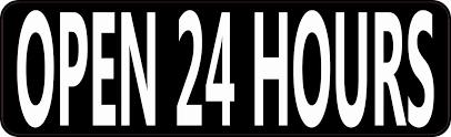 10in X 3in Open 24 Hours Sticker Vinyl Decal Business Door Sign Stickers Sticker Sign Business Signs Door Signs