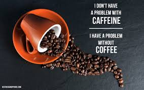 coffee funny coffee quotes