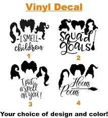 Hocus Pocus 3 Sanderson Sister Inspired Halloween Vinyl Decal Sticker Cup Size Ebay