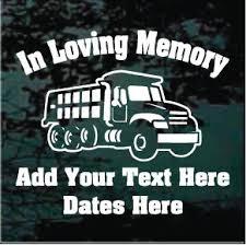 Dump Truck Memorial Decals Stickers Customized Decal Junky
