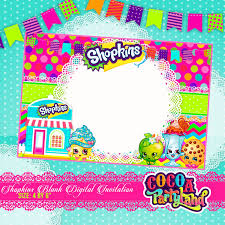 Invitacion Digital De Shopkins Espacio En Blan Fiesta De