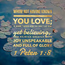 1 Peter 1:8 - Unspeakable Joy - Free Art Download – Bible Verses To Go