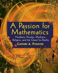 A Passion for Mathematics: Numbers, Puzzles, Madness, Religion ...