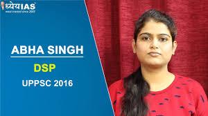 UPPSC Toppers Talk: ABHA SINGH, DSP, UPPSC-2016 - YouTube