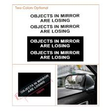 Car Truck Window White Vinyl Decal Sticker Letter Objects In Mirror Are Losing Archives Midweek Com