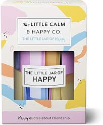 the little calm and happy company happy friendship quotes jar