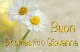 Onomastico Giovanna: frasi auguri e significato del nome Giovanna