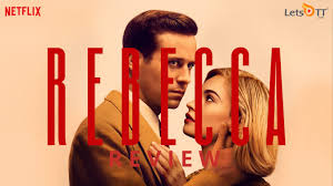 Rebecca Netflix Film Review: The ...