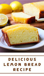 Pin by Myrna Nelson on Bread in 2020 | Lemon recipes, Dessert ...