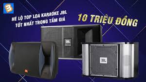 Hé lộ top loa karaoke JBL tốt nhất trong tầm giá 10 triệu đồng