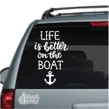 Life Is Better On The Boat Custom Vinyl Decals Decal Junky