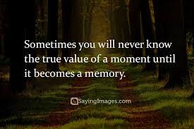 top memory quotes sayings com