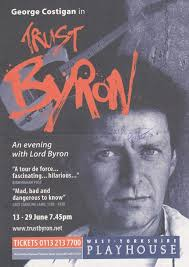 George Costigan Trust Byron West Yorkshire Playhouse Hand Signed Theatre  Flyer