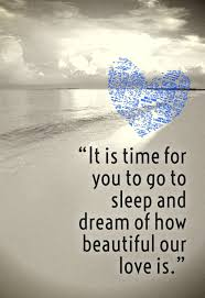 sweet dreams my love quotes for her him