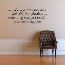 Wake Up Every Morning With The Thought That Something Wonderful Is About To Happen Motivational Quote Wall Decal Vinyl Decal Car Decal Vd016 36 Inches Walmart Com Walmart Com