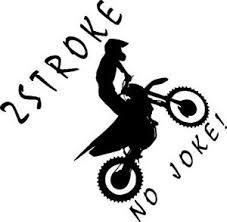 Dirt Bike Rider 2 Stroke No Joke Vinyl Decal Honda Kawaski Yamaha Suzuki Ktm Ebay