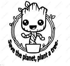 Save The Planet Plant A Tree Vinyl Decal Car Window Decal Baby Groot Decal Super Cute Groot Decal Vinyl Decals Car Decals Vinyl Vinyl Window Decals