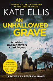 Amazon.fr - An Unhallowed Grave: Book 3 in the DI Wesley Peterson crime  series - Ellis, Kate - Livres