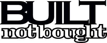 Buy Built Not Bought Vinyl Decal Car Window Outdoor Decal Sticker Motorcycle In Suffolk Virginia Us For Us 4 00