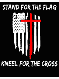 Stand For The Flag Kneel For The Cross Art Board Print By Teledude Redbubble