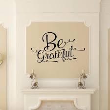 Be Grateful Script Vinyl Wall Decal 22575 Thanksgiving Wall Decor Cuttin Up Custom Die Cuts