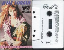 Whole Wide World by A'me Lorain (Cassette, Single)   Cassette ...