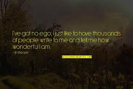 no ego quotes top famous quotes about no ego
