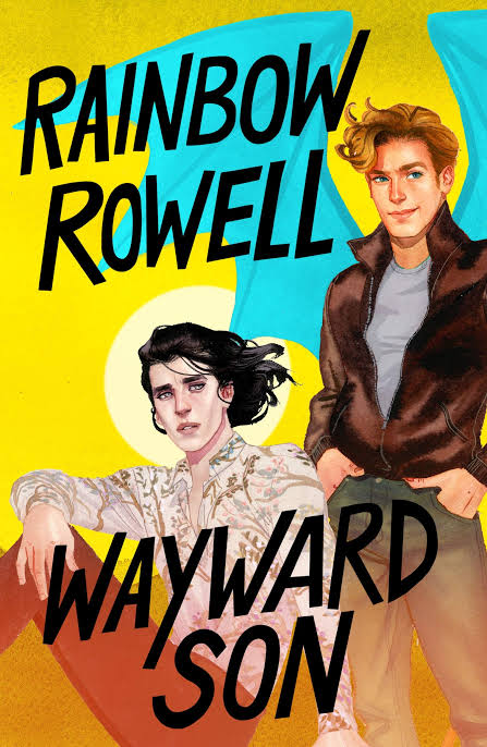 Image result for wayward son rainbow rowell""