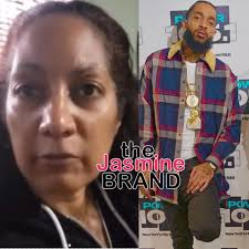 Nipsey Hussle's Mother Says Rapper Was Even More Beautiful In Death: He  Didn't Have Any Marks On Him, He Looked Healthy & Clean - theJasmineBRAND