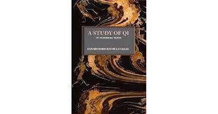 A Study of Qi in Classical Texts by Elisabeth Rochat de la Vallée