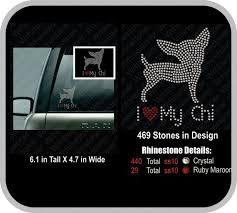 I Love My Chihuahua Rhinestone Car Decal By Wrhinestoner On Etsy Rhinestone Car Decal Rhinestone Decal Car Decals