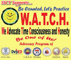 we advocate time consciousness and honesty w a t c h ssct surigao