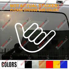 Shaka Sign Hang Loose Hawaii Car Truck Window Vinyl Decal Bumper Sticker Ebay
