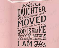 I Am The Daughter Of A King God No Fear Vinyl Wall Decal Bible Quote T28 Ebay