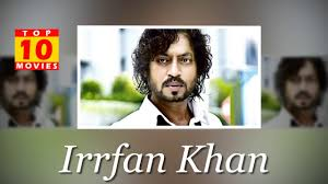 Irrfan Khan Best Movies - Top 10 Movies List - YouTube