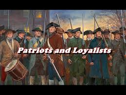 History Brief Patriots And Loyalists Youtube