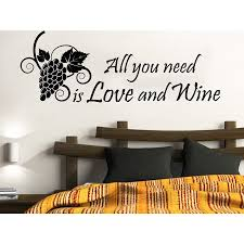 Shop Quote All You Need Is Love And Wine Wall Art Sticker Decal Overstock 11930520